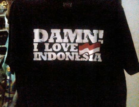 Kaos Damn I Love Indonesia!