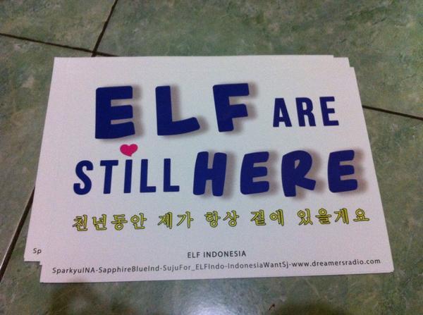 """Handbanner """"ELF ARE STILL HERE"""" juga kami sertakan sebagai gift"""